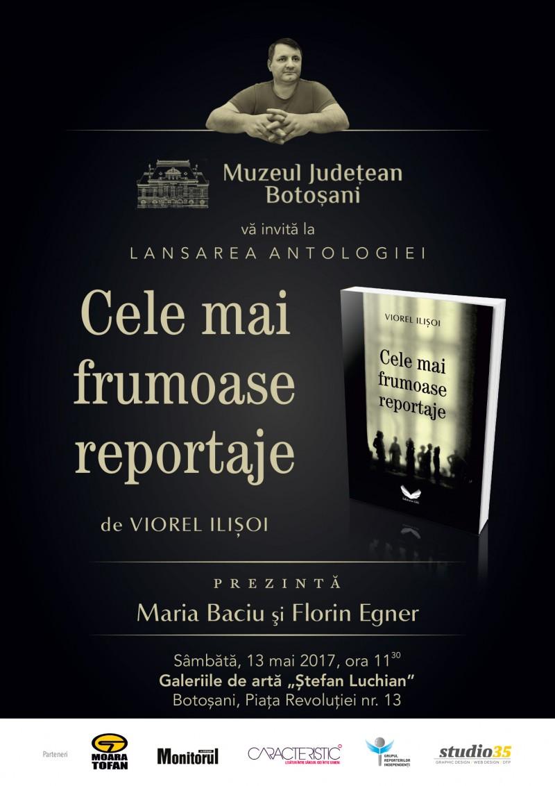 """""""Cele mai frumoase reportaje"""" ale lui Viorel Ilișoi ajung la Botoșani"""