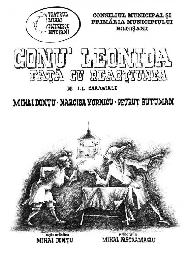 """""""Conu` Leonida faţă cu reacțiunea"""", sâmbătă, la Teatrul Eminescu"""