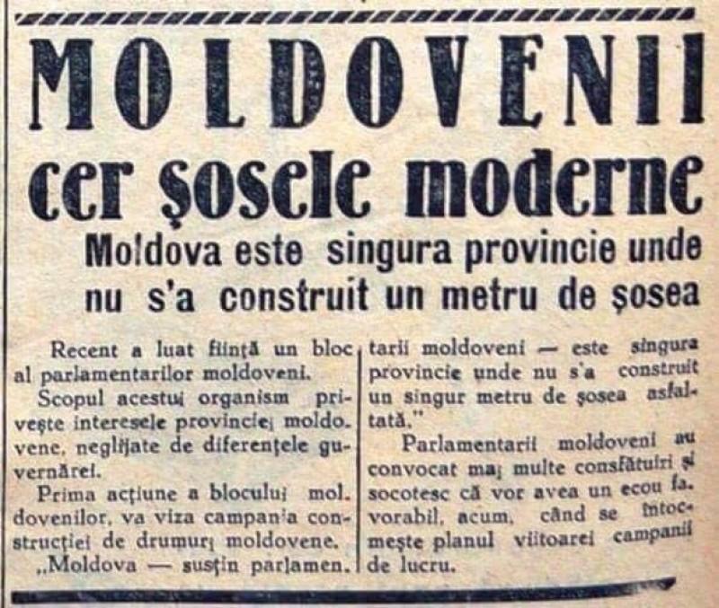 """1937: """"Moldova e singura provincie unde nu s-a construit un singur metru de șosea asfaltată"""""""