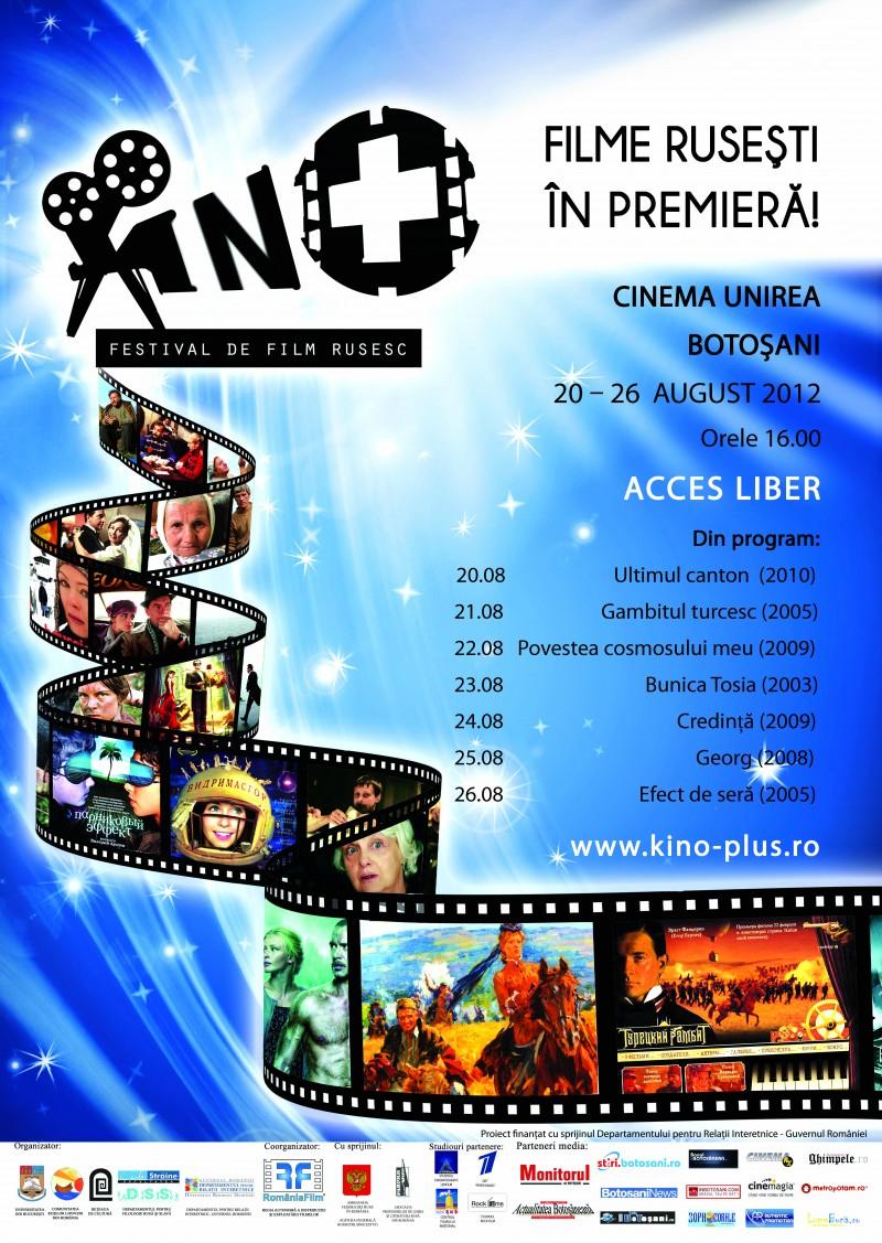 20-26 august, Botosani: Festivalul de Film Rusesc KINO+, editia a II-a