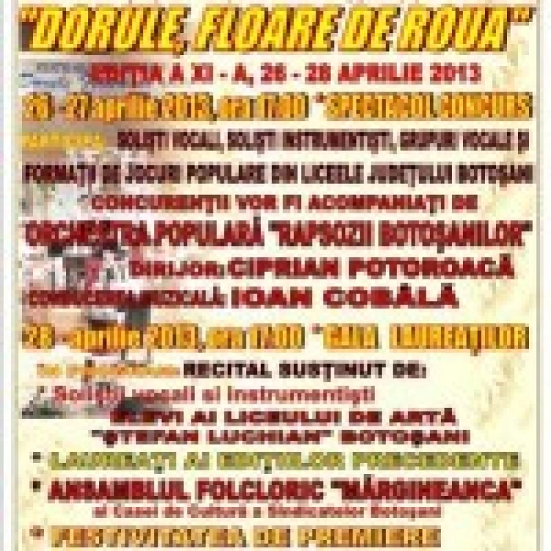 """26-28 aprilie: Festivalul de folclor """"Dorule, floare de roua"""""""