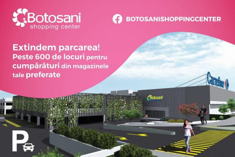 """(A) Comunicat presă: """"Botoșani Shopping Center extinde parcarea centrului comercial la 620 de locuri de parcare"""""""
