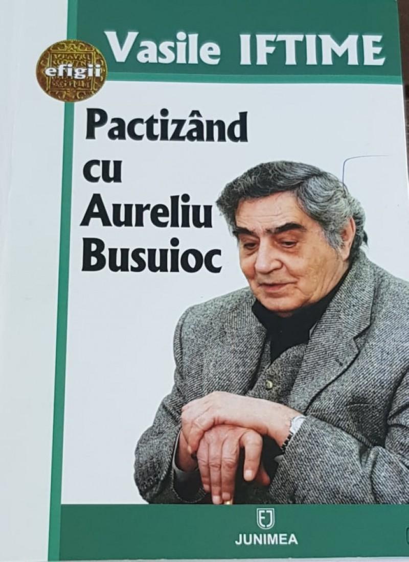 """A-l """"înțelege"""" pe Aureliu Busuioc"""