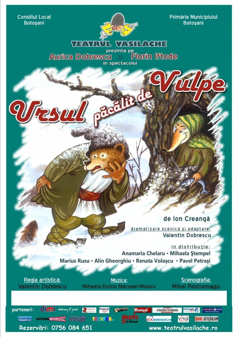 """Actorii Teatrului pentru Copii și Tineret """"Vasilache"""" invită publicul la spectacolul """"Ursul păcălit de vulpe"""""""