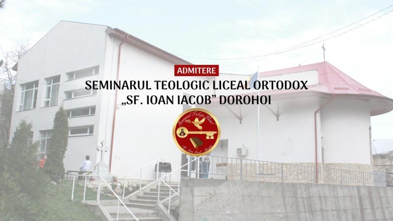 Admitere 2018 la Seminarul Teologic Ortodox Dorohoi - VIDEO