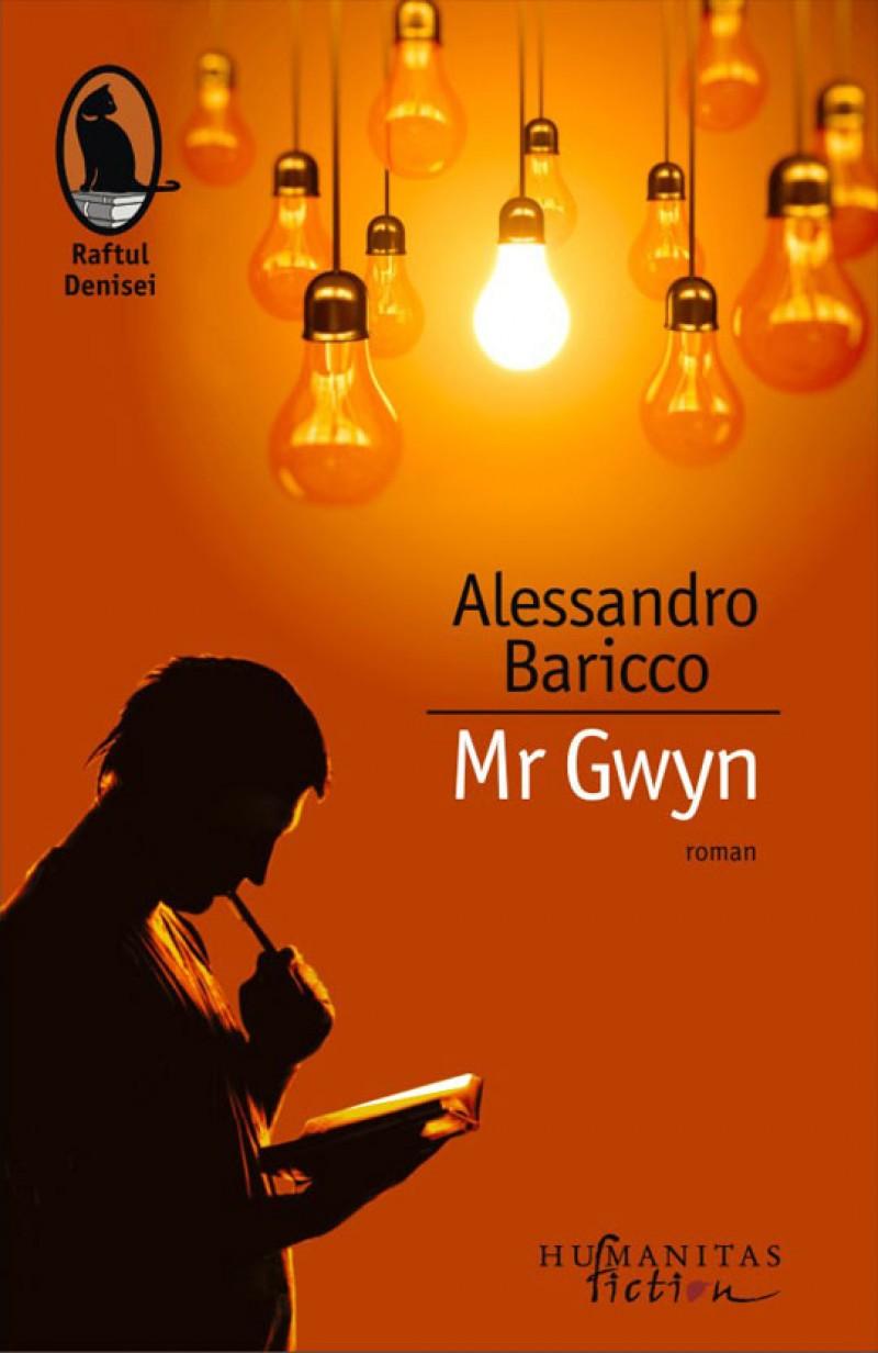 Alessandro Baricco: Mr Gwyn. Cartea care te duce la marginea timpului!