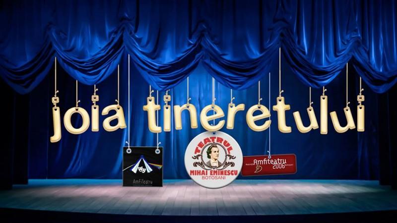 AmFiTeatru 10 - JOIA TINERETULUI debutează, pe 25 ianuarie, la Teatrul Eminescu!