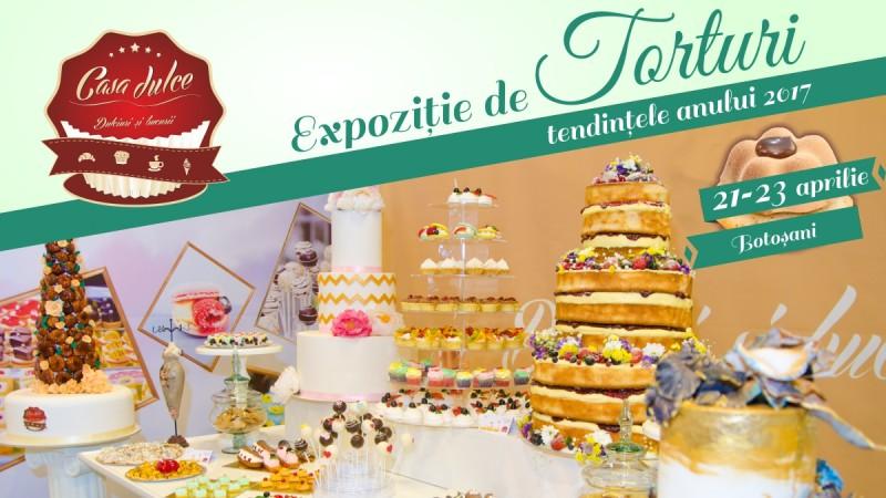 Arta cofetariei cu dulciuri si bucurii de la Casa Dulce, evenimentul anului 2017!