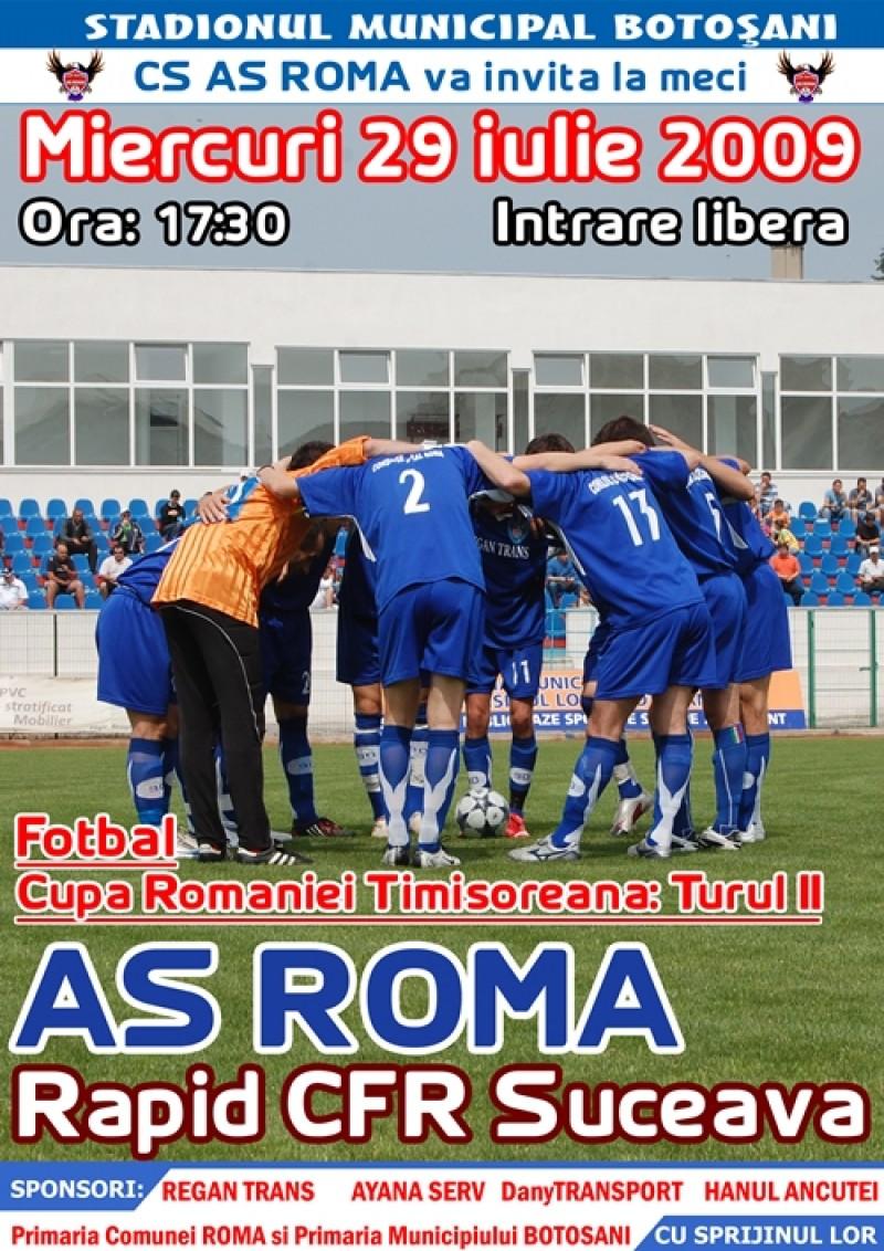 AS Roma - Rapid CFR Suceava Miercuri pe stadionul Municipal
