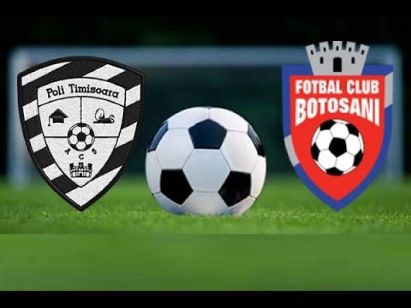 Astăzi: ACS Poli Timişoara- FC Botoşani