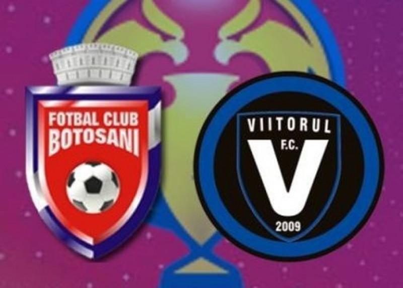 Astăzi: FC Botoşani- Viitorul în Cupa României