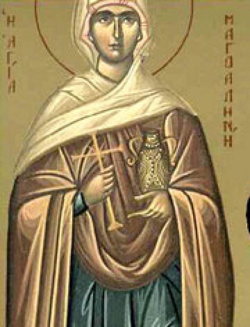 ASTAZI - Sfanta Maria Magdalena