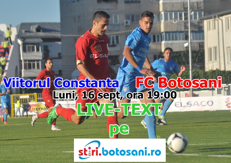 ASTAZI: Viitorul Constanța - FC Botoșani, ora 19:00 ! Vezi rezultatele din Liga 1!