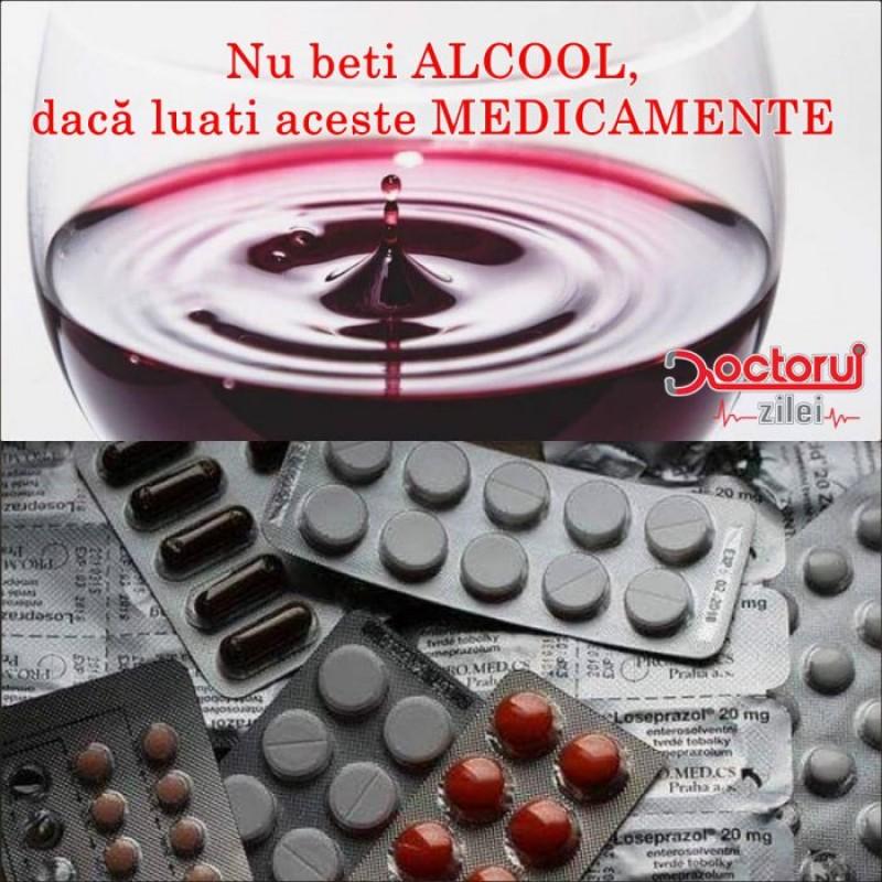 Atenție! Este interzis să amestecați aceste medicamente cu alcool!
