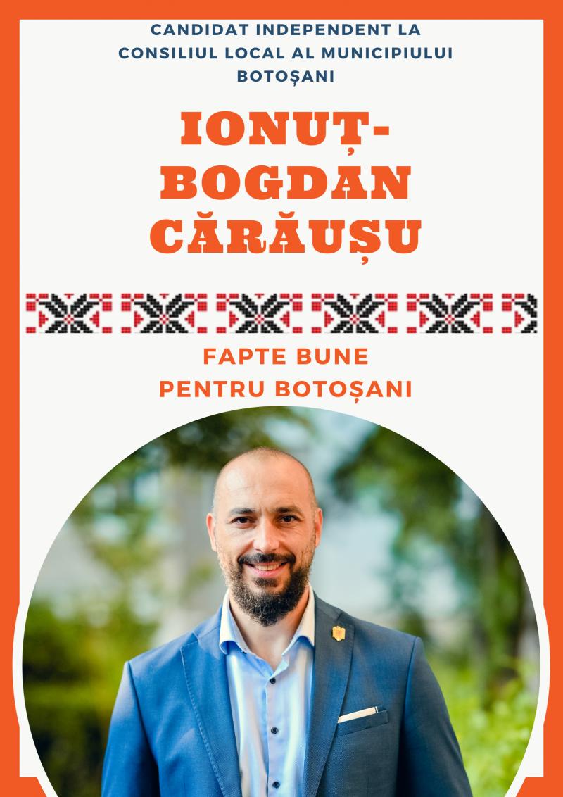 """Bogdan Cărăușu intră în cursa electorală independent. """"Factorul politic m-a blocat de foarte multe ori"""""""
