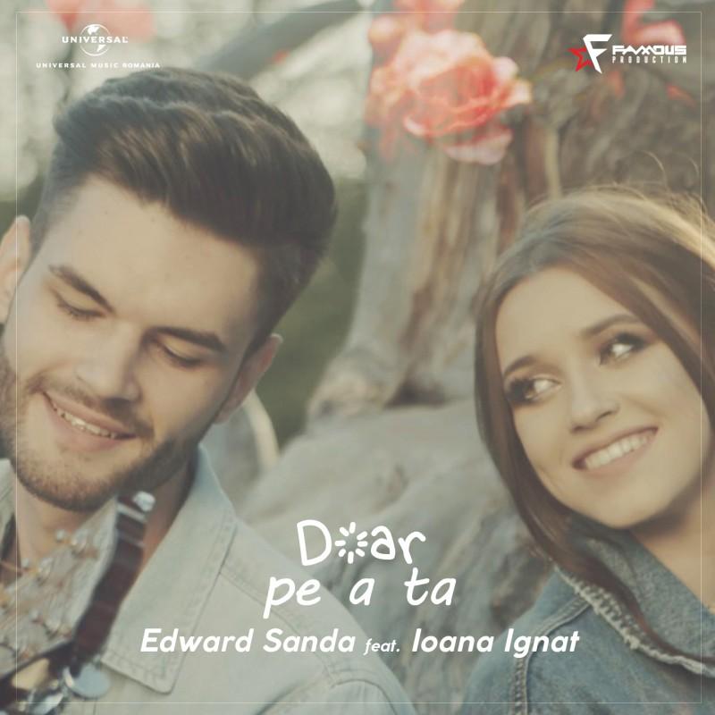 "Botosaneanca Ioana Ignat a lansat o noua piesa, impreuna cu Edward Sanda! ASCULTA AICI piesa ""Doar pe a ta"" - VIDEO"