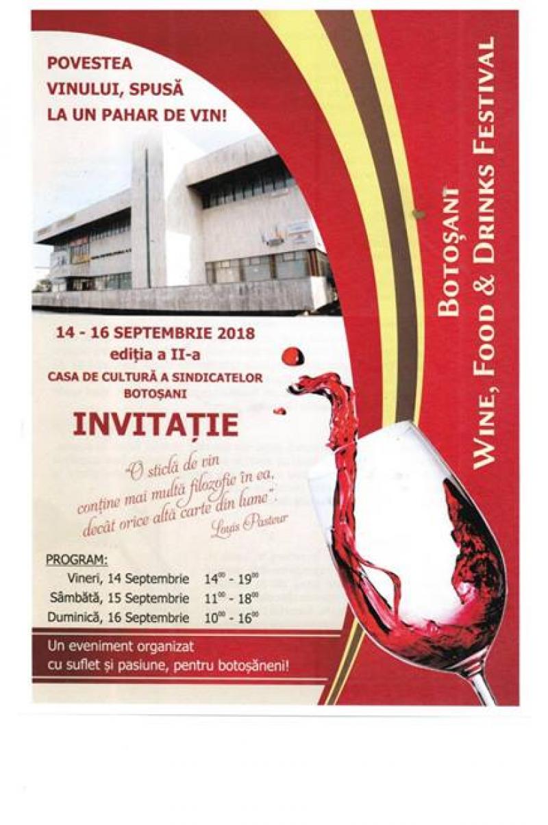 Botoșănenii sunt invitați la Wine, Food&Drinks Festival!