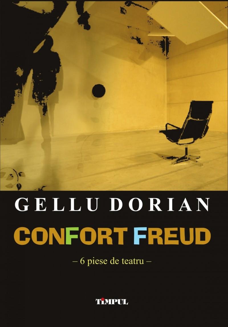 """Cartea """"Confort Freud"""", de Gellu Dorian, distinsă cu Premiul USR, la sectiunea Teatru"""