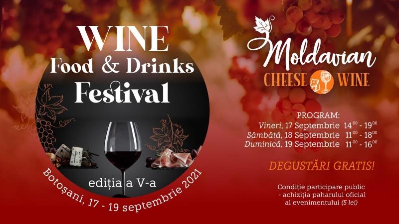 Cele mai bune vinuri din România vor fi prezentate la Botoșani. Debutează Wine, Food & Drinks Festival Botoșani