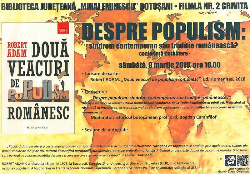 """Conferință-dezbatere la Biblioteca Județeană Botoșani: """"Despre populism: sindrom contemporan sau tradiție românească?"""""""