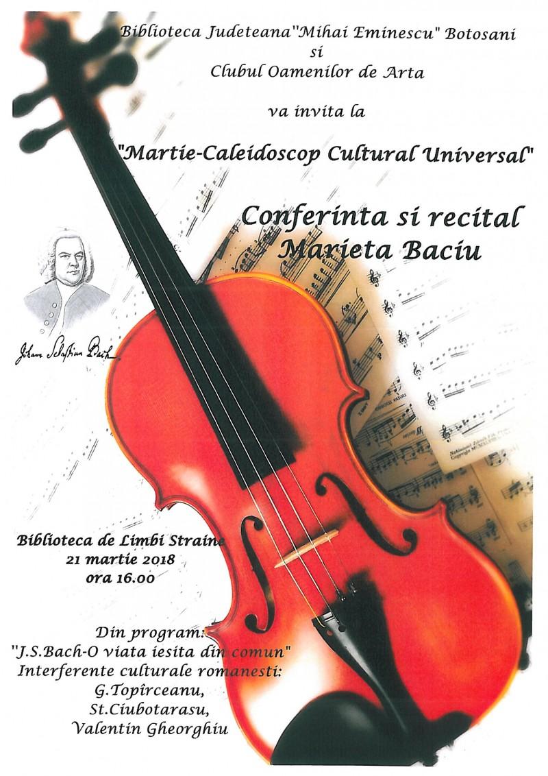 """Conferință și recital Marieta Baciu - """"Martie – Caleidoscop Cultural Universal"""""""