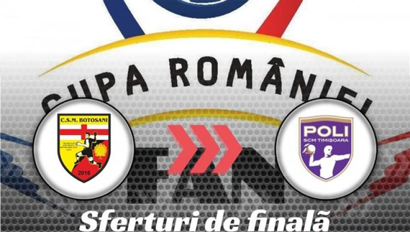 CSM Botoșani - Poli Timișoara în sferturile Cupei României. Câștigătoarea en-titre vine la Polivalentă!