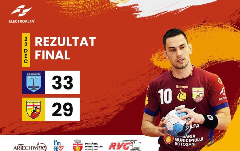 CSM Focșani - CSM Botoșani 33-29! Încă o înfrângere!
