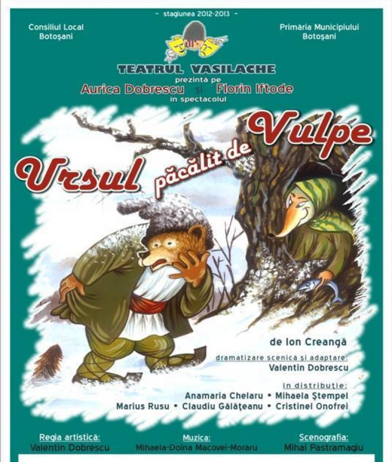 """Duminica, la Teatrul Vasilache: """"Ursul păcălit de vulpe"""""""