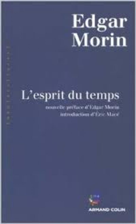 Edgar Morin, Spiritul timpului