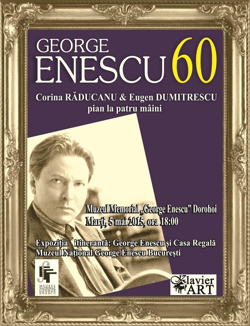 Enescu 60: Manifestări comemorative la Dorohoi!