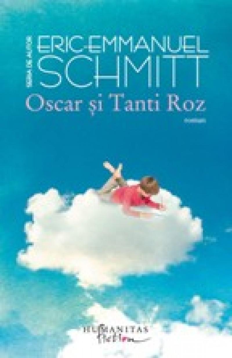 Eric-Emmanuel Schmitt – OSCAR ŞI TANTI ROZ