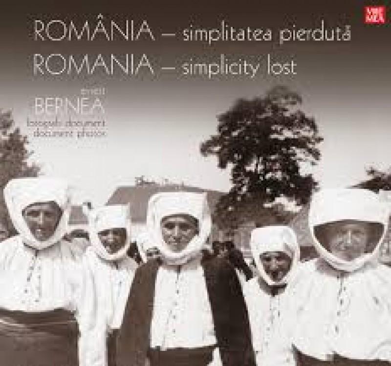 Ernest Bernea, România – simplitatea pierdută