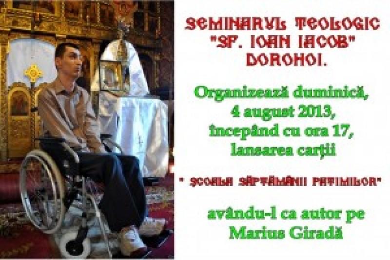 """Eveniment editorial, premergător Hramului Seminarului Teologic """"SF. Ioan Iacob"""" din Dorohoi"""