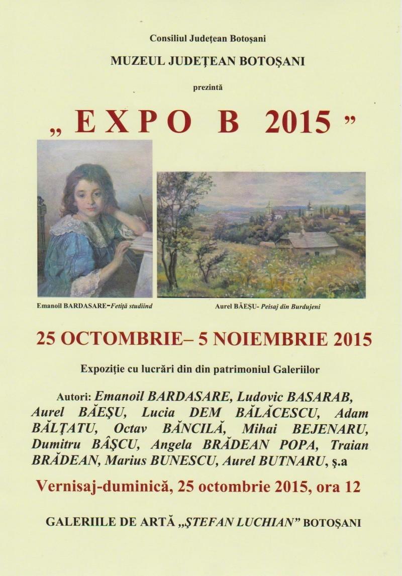 EXPO B 2015, la Galeriile de Artă Botoşani!