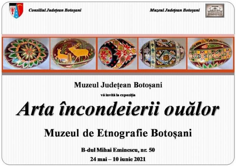 Expoziție de ouă încondeiate la Muzeul de Etnografie Botoșani