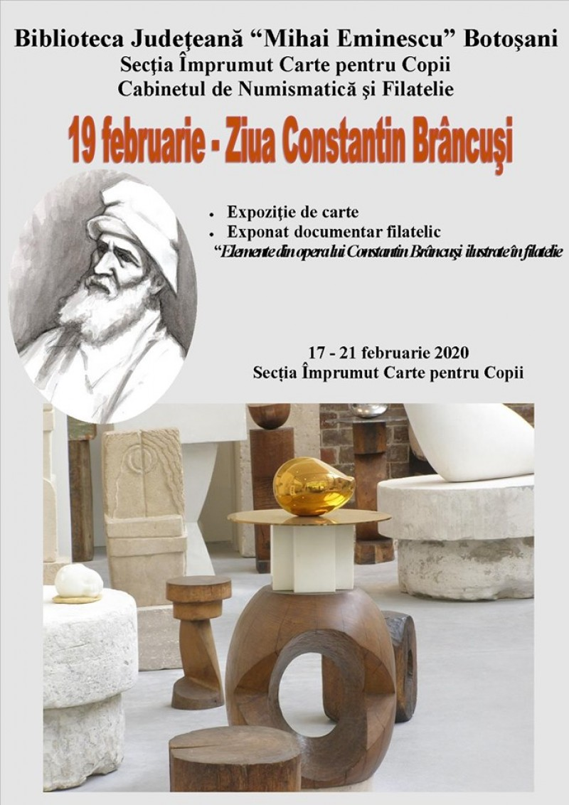 Expoziție tematică, la Biblioteca Județeană Botoșani, de Ziua lui Constantin Brâncuși