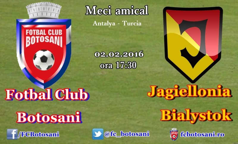 FC Botosani joaca astazi cu polonezii de la Jagiellonia Białystok! Meciul e LIVE VIDEO!