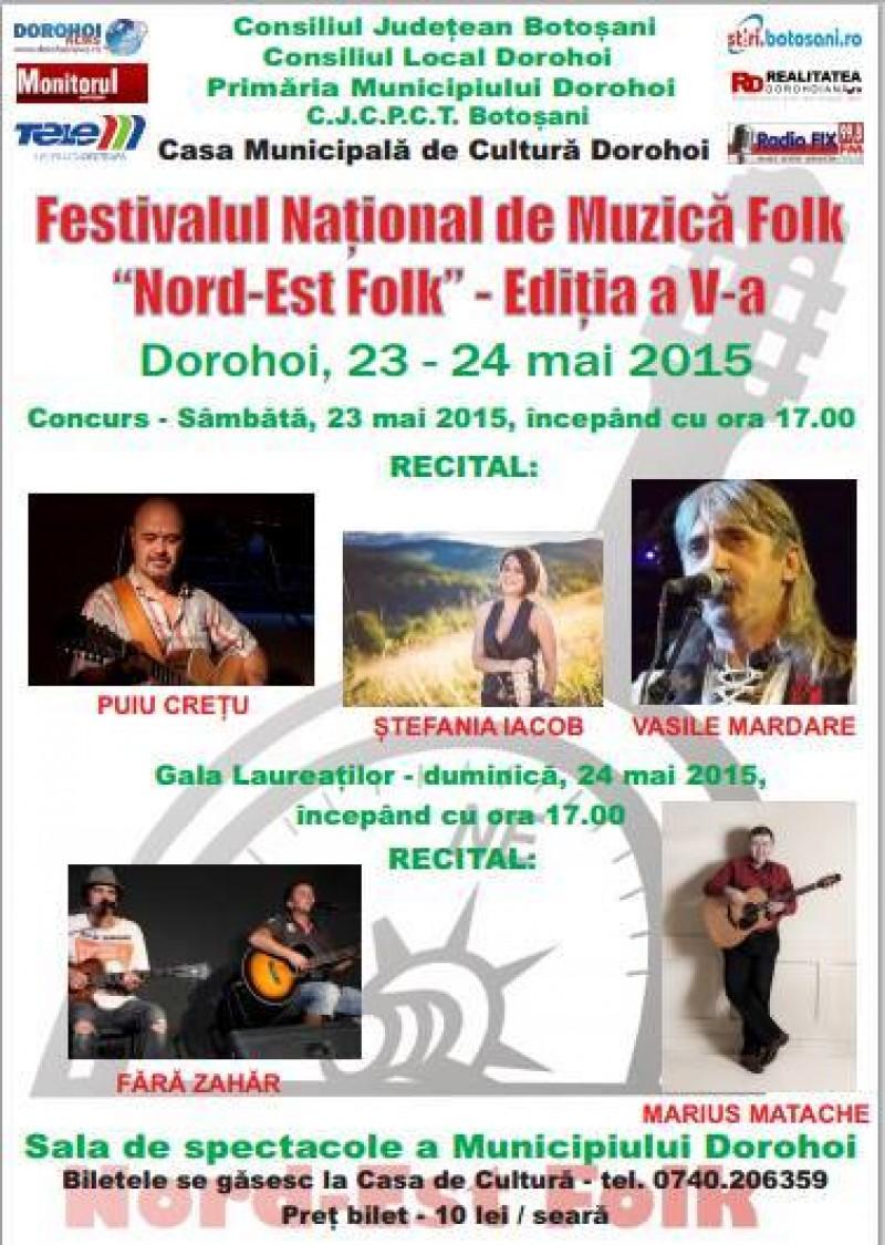 """Festivalul Naţional de Muzică Folk """"Nord-Est Folk"""" – ediţia a V-a, Dorohoi, 23-24 mai"""