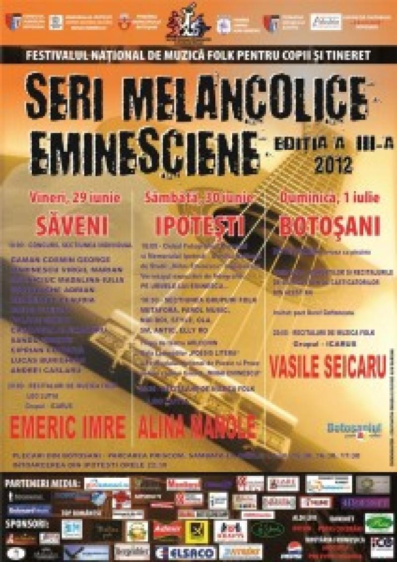 """Festivalul naţional de muzică folk """"Seri Melancolice Eminesciene"""""""