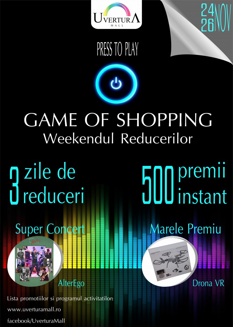 Game of Shopping la Uvertura Mall!