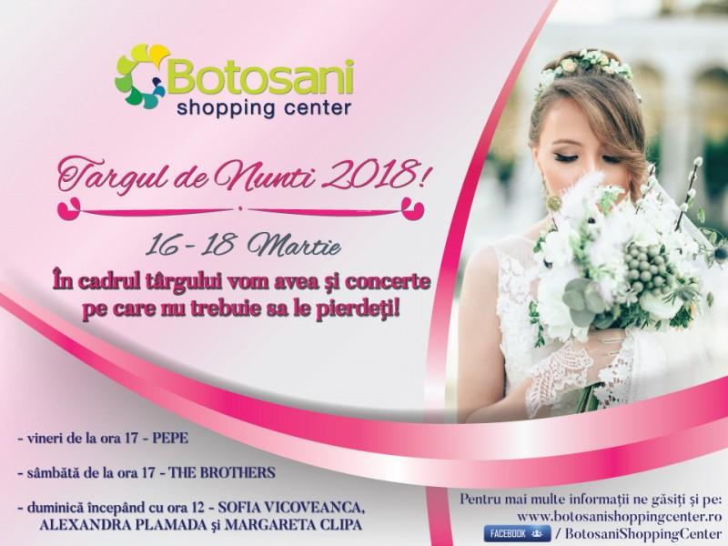 Începe Târgul de Nunți de la Botoșani Shopping Center! Vezi ce invitați vin