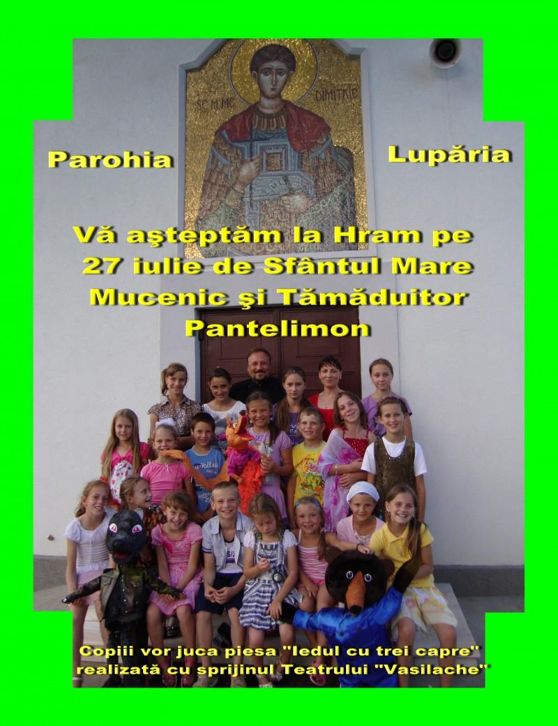 """Invitatie la hramul Bisericii """"Sfântul Pantelimon"""" din parohia Lupăria"""