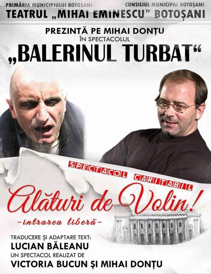 """Invitaţie la teatru: """"Alături de Volin!"""""""