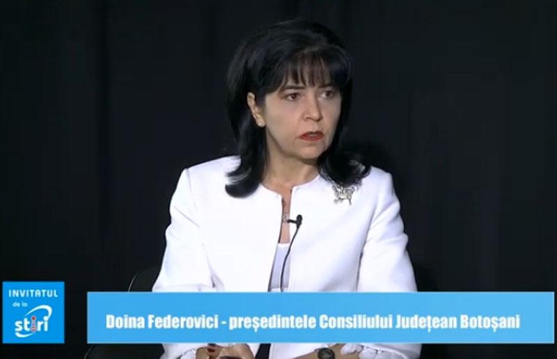 Invitatul de la Știri - Doina Elena Federovici, preşedintele Consiliului Judeţean Botoșani
