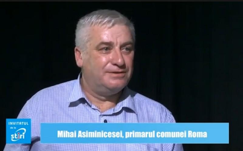 Invitatul de la Știri - Mihai Asiminicesei, primarul comunei Roma