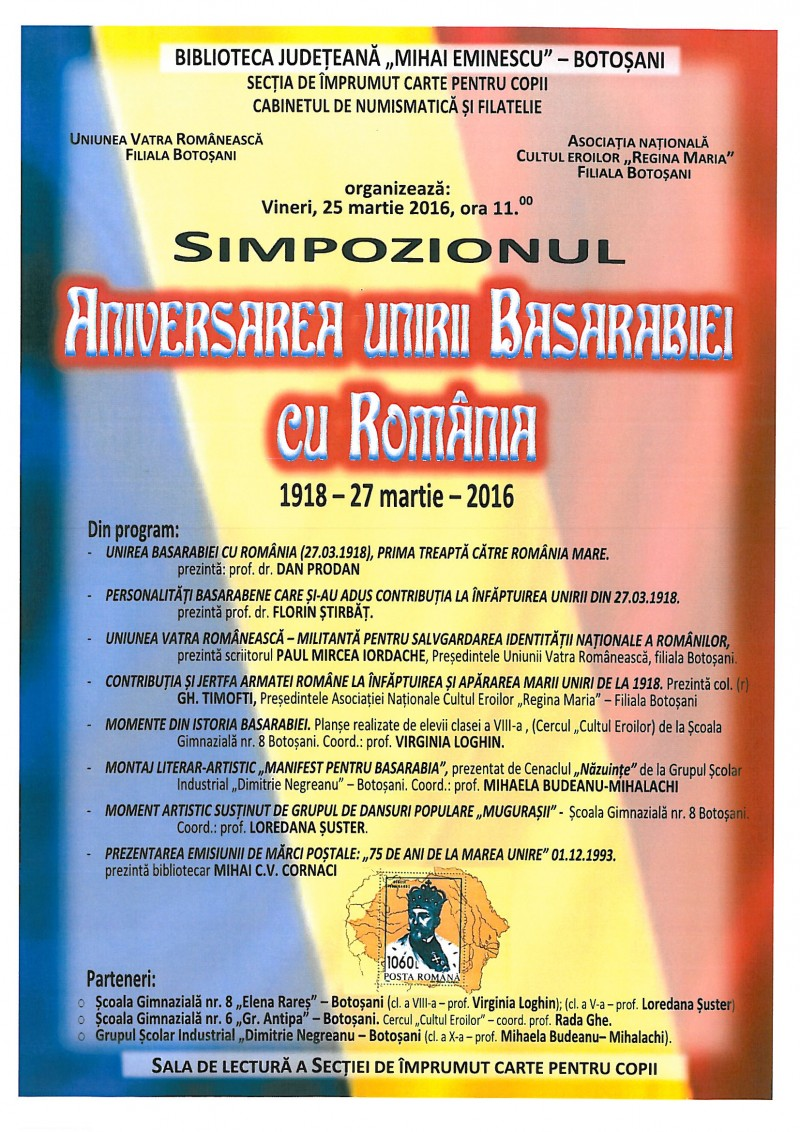 """Istorie, cultură şi filatelie: Simpozionul """"Aniversarea Unirii Basarabiei cu România – 1918 – 27 martie - 2016"""""""