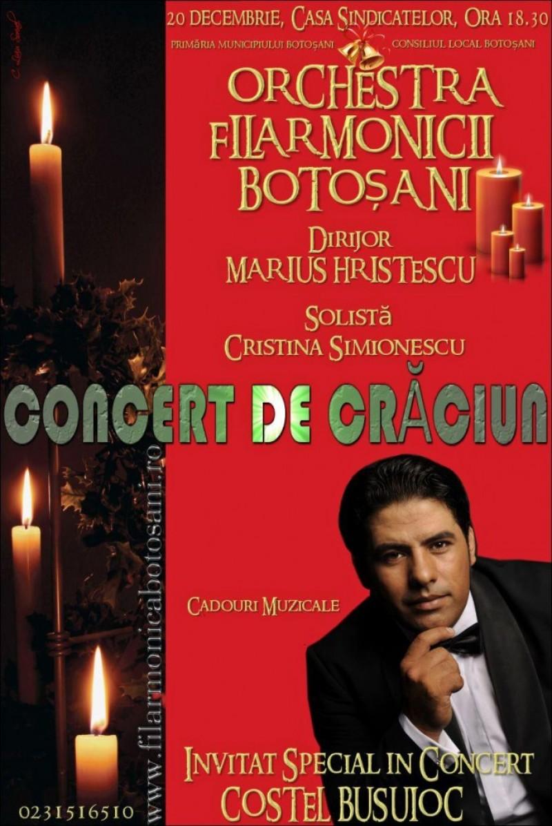 JOI, la Filarmonica Botosani: Concert de CRACIUN cu Veronica Anusca si Costel Busuioc. Dirijor Marius Hristescu!