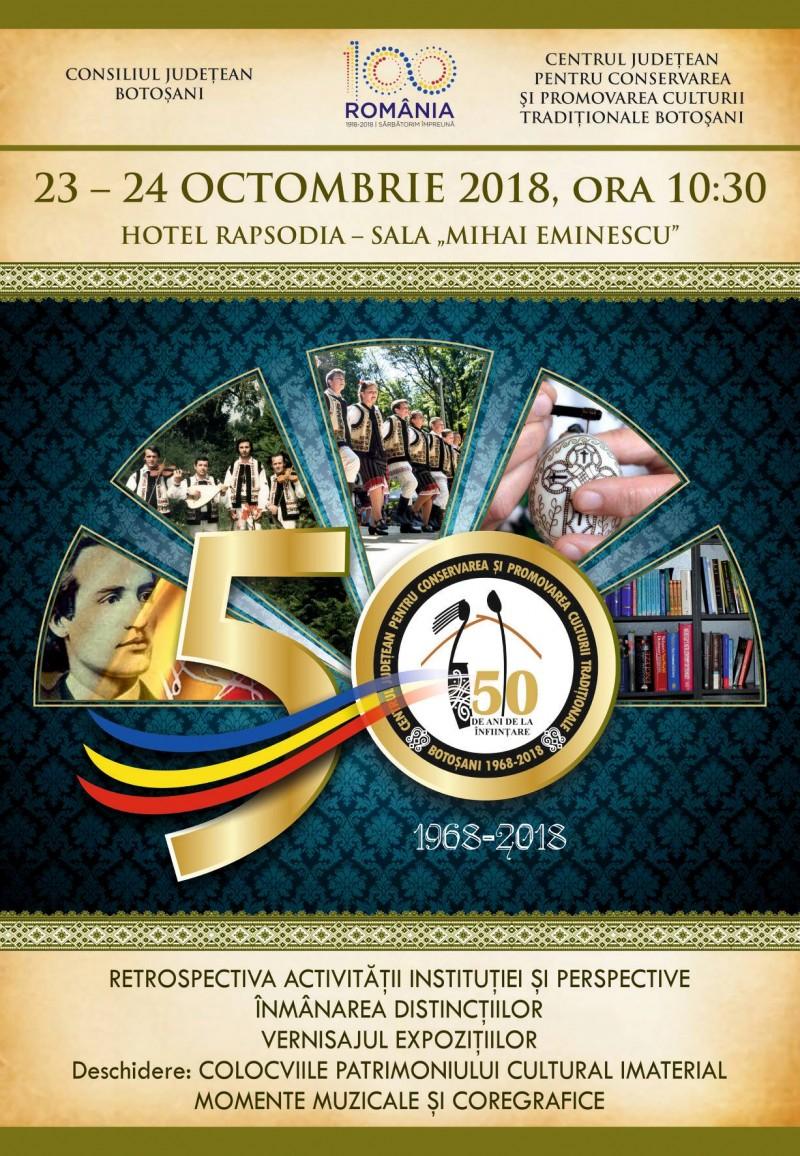 Jubileul Centrului Judeţean pentru Conservarea şi Promovarea Culturii Tradiţionale Botoşani în Anul Centenarului Marii Uniri