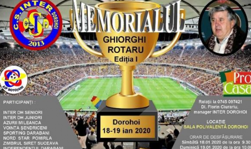 "La Dorohoi va avea loc prima ediție a Memorialului ""Ghiorghi Rotaru"", un turneu care unește șase echipe din Botoșani și Suceava"