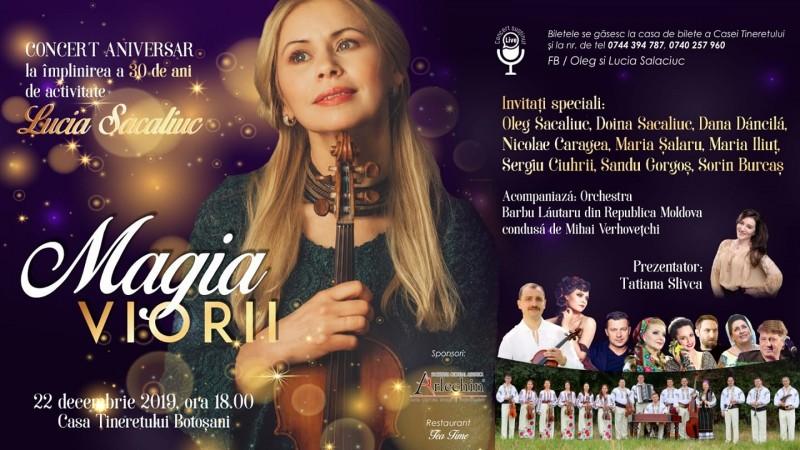 Magia Viorii, Concert aniversar la 30 de ani de activitate a Luciei Sacaliuc